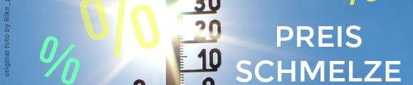 Hitzwelle und Preisschmelze